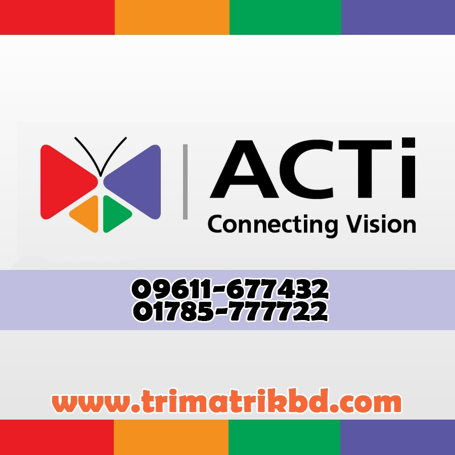 ACti Bangladesh, ACTi Camera Price List
